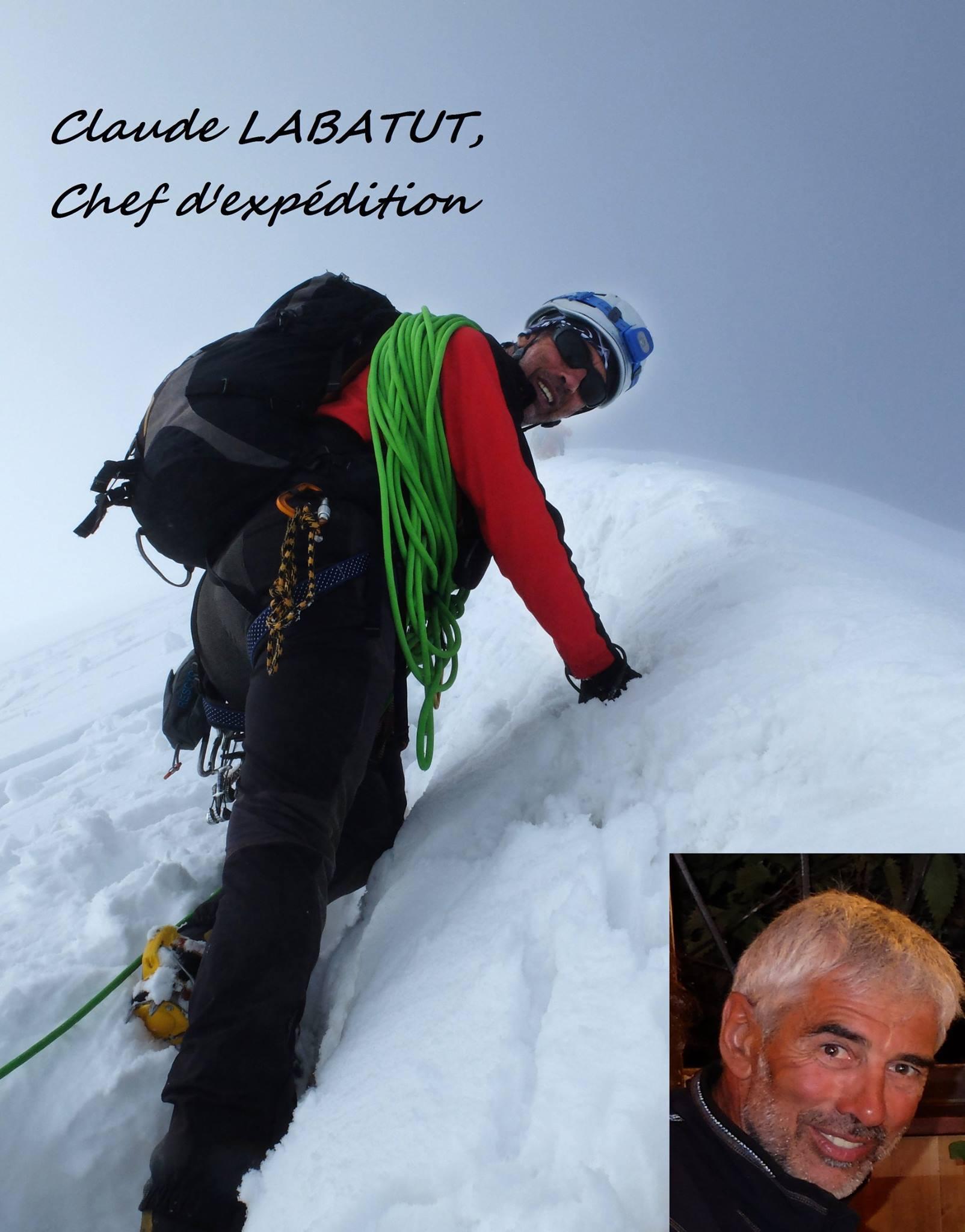 Claude Labatut – 61 ans et 28 ans d'alpinisme Chef de courses au Club Alpin Français 3 ascensions de 8000 mètres réussies et sans oxygène